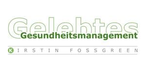 Gelebtes Gesundheitsmanagement Kirstin Fossgreen
